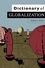 Dictionary of Globalization (0745634419) cover image