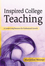 Inspired College Teaching: A Career-Long Resource for Professional Growth (0787987719) cover image