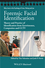 Forensic Facial Identification: Theory and Practice of Identification from Eyewitnesses, Composites and CCTV (1118469119) cover image