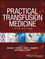 Practical Transfusion Medicine, 5th Edition (1119129419) cover image