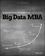 Big Data MBA: Driving Business Strategies with Data Science (1119181119) cover image