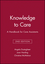 Knowledge to Care: A Handbook for Care Assistants (1405111119) cover image