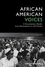 African American Voices: A Documentary Reader from Emancipation to the Present (1444339419) cover image