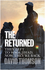 The Returned: They Left to Wage Jihad, Now They're Back (1509526919) cover image
