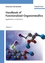 Handbook of Functionalized Organometallics: Applications in Synthesis, 2 Volumes (3527311319) cover image