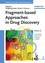 Fragment-based Approaches in Drug Discovery (3527312919) cover image