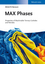 MAX Phases: Properties of Machinable Ternary Carbides and Nitrides (3527330119) cover image