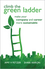 Climb the Green Ladder: Make Your Company and Career More Sustainable (047074801X) cover image