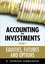 Accounting for Investments, Volume 1, Equities, Futures and Options (047082431X) cover image