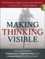 Making Thinking Visible: How to Promote Engagement, Understanding, and Independence for All Learners (047091551X) cover image