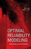 Optimal Reliability Modeling: Principles and Applications (047139761X) cover image