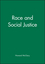 Race and Social Justice (063120721X) cover image
