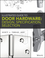 Illustrated Guide to Door Hardware: Design, Specification, Selection (111811261X) cover image