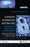 Computer Architecture and Security: Fundamentals of Designing Secure Computer Systems (111816881X) cover image