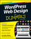 WordPress Web Design For Dummies, 2nd Edition (111854661X) cover image