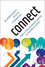 Connect: How to Use Data and Experience Marketing to Create Lifetime Customers (111896361X) cover image