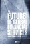 The Future of Global Financial Services (140511701X) cover image