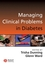 Managing Clinical Problems in Diabetes (140515571X) cover image