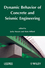Dynamic Behavior of Concrete and Seismic Engineering (184821071X) cover image