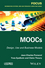 MOOCs: Design, Use and Business Models (184821801X) cover image