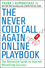 The Never Cold Call Again Online Playbook: The Definitive Guide to Internet Marketing Success (0470503920) cover image