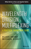 Wavelength Division Multiplexing: A Practical Engineering Guide (0470623020) cover image