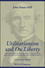 Utilitarianism and On Liberty: Including 'Essay on Bentham' and Selections from the Writings of Jeremy Bentham and John Austin, 2nd Edition (0631233520) cover image