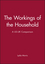 The Workings of the Household: A US-UK Comparison (0745604420) cover image