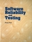 Software Reliability and Testing (0818668520) cover image