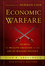 Economic Warfare: Secrets of Wealth Creation in the Age of Welfare Politics (1118150120) cover image