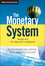 The Monetary System: Analysis and New Approaches to Regulation (1118867920) cover image