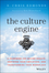 The Culture Engine: A Framework for Driving Results, Inspiring Your Employees, and Transforming Your Workplace (1118947320) cover image