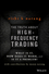 The Truth About High-Frequency Trading: What Is It, How Does It Work, and Is It a Problem? (1118960920) cover image