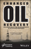 Enhanced Oil Recovery: Resonance Macro- and Micro-Mechanics of Petroleum Reservoirs (1119293820) cover image