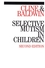 Selective Mutism in Children, 2nd Edition (1861563620) cover image