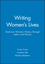 Writing Women's Lives: American Women's History through Letters and Diaries (1881089320) cover image