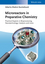 Microreactors in Preparative Chemistry: Practical Aspects in Bioprocessing, Nanotechnology, Catalysis and more (3527332820) cover image