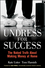Undress for Success: The Naked Truth about Making Money at Home (0470383321) cover image
