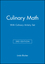 Culinary Math 3e with Culinary Artistry Set (0470455721) cover image