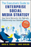 The Executive's Guide to Enterprise Social Media Strategy: How Social Networks Are Radically Transforming Your Business (0470886021) cover image