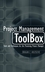 Project Management ToolBox: Tools and Techniques for the Practicing Project Manager  (0471208221) cover image