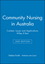 Community Nursing in Australia: Context, Issues and Applications, 2e Wiley E-Text (0730301621) cover image