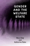 Gender and the Welfare State: Care, Work and Welfare in Europe and the USA (0745622321) cover image