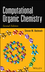 Computational Organic Chemistry, 2nd Edition (1118291921) cover image