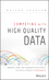 Competing with High Quality Data: Concepts, Tools, and Techniques for Building a Successful Approach to Data Quality (1118342321) cover image