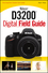 Nikon D3200 Digital Field Guide (1118438221) cover image