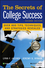 The Secrets of College Success, 2nd Edition (1118575121) cover image