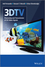 3DTV: Processing and Transmission of 3D Video Signals (1119997321) cover image
