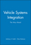 Vehicle Systems Integration: The Way Ahead (1860582621) cover image