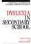 Dyslexia in the Secondary School: A Practical Book for Teachers, Parents and Students (1861562721) cover image